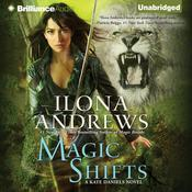 Magic Shifts by  Ilona Andrews audiobook