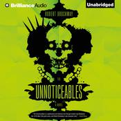 The Unnoticeables by  Robert Brockway audiobook