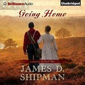 Going Home by  James D. Shipman audiobook