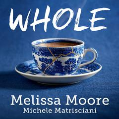 WHOLE by Michele Matrisciani audiobook