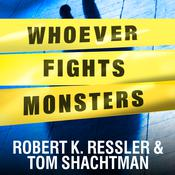Whoever Fights Monsters by  Tom Shachtman audiobook