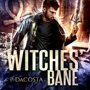 Witches' Bane by  Pippa DaCosta audiobook