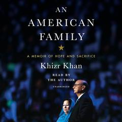 An American Family by Khizr Khan audiobook