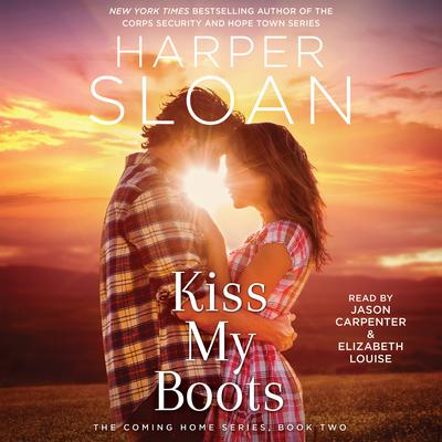 Kiss My Boots by Harper Sloan audiobook