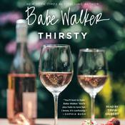 Babe Walker: Thirsty by  Babe Walker audiobook