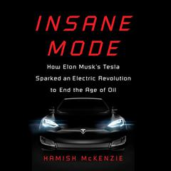 Insane Mode by Hamish McKenzie audiobook