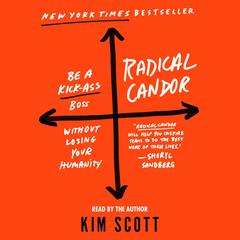Radical Candor by Kim Scott audiobook