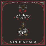 The Afterlife of Holly Chase by  Cynthia Hand audiobook