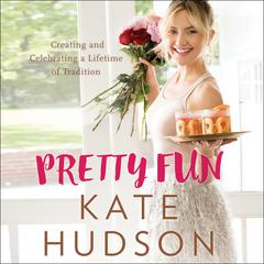 Pretty Fun by Kate Hudson audiobook