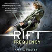 The Rift Frequency by  Amy S. Foster audiobook