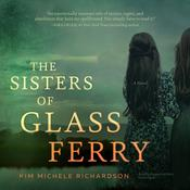 The Sisters of Glass Ferry by Kim Michele Richardson
