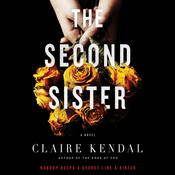 The Second Sister by  Claire Kendal audiobook