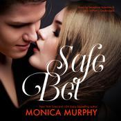 Safe Bet by  Monica Murphy audiobook