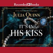 It's in His Kiss by  Julia Quinn audiobook