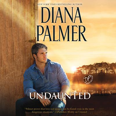 Undaunted by Diana Palmer audiobook