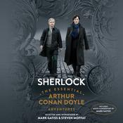 Sherlock: The Essential Arthur Conan Doyle Adventures by  Steven Moffat audiobook