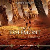 Deadhouse Landing by  Ian C. Esslemont audiobook