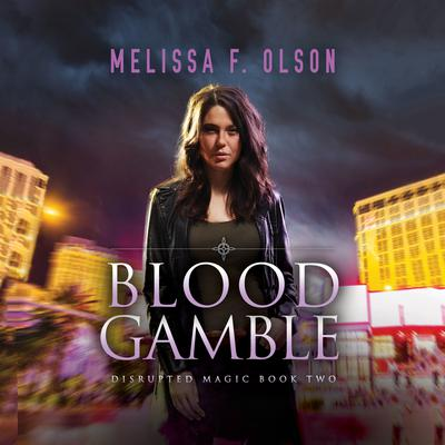 Blood Gamble by Melissa F. Olson audiobook