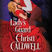 The Lady's Guard by  Christi Caldwell audiobook