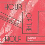 Hour of the Wolf by  Håkan Nesser audiobook
