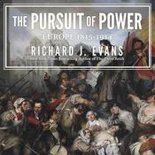 The Pursuit of Power by  Sir Richard J. Evans audiobook