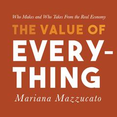 The Value of Everything by Mariana Mazzucato audiobook