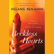 Reckless Hearts (Short Story) by  Melanie Benjamin audiobook
