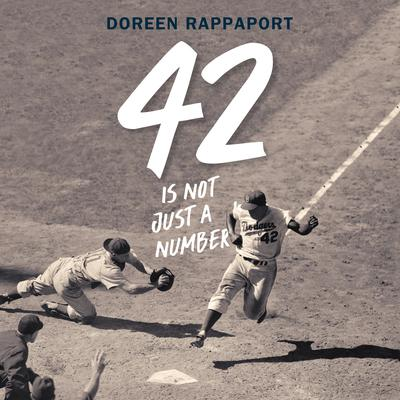 42 is Not Just a Number by Doreen Rappaport audiobook