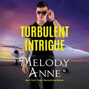 Turbulent Intrigue by  Melody Anne audiobook