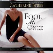 Fool Me Once by  Catherine Bybee audiobook