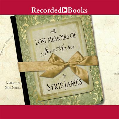 The Lost Memoirs of Jane Austen by Syrie James audiobook