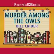 Murder Among the OWLS by  Bill Crider audiobook