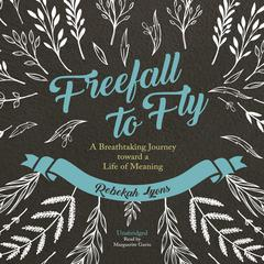 Freefall to Fly by Rebekah Lyons audiobook