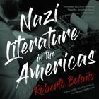 Nazi Literature in the Americas by Roberto Bolaño