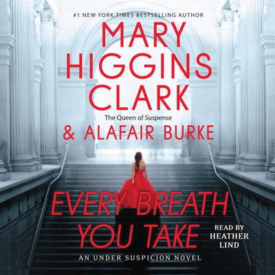 Every Breath You Take by Mary Higgins Clark audiobook