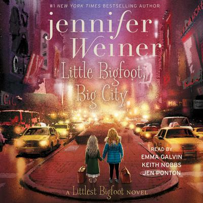 Little Bigfoot, Big City by Jennifer Weiner audiobook