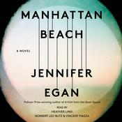 Manhattan Beach by  Jennifer Egan audiobook