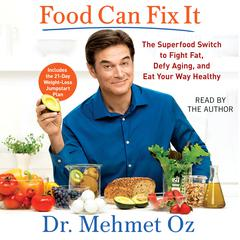 Food Can Fix It by Mehmet Oz audiobook