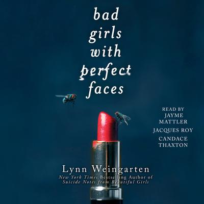 Bad Girls with Perfect Faces by Lynn Weingarten audiobook