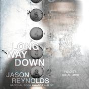 Long Way Down by  Jason Reynolds audiobook