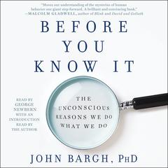 Before You Know It by John Bargh audiobook
