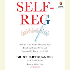Self-Reg by Stuart Shanker audiobook
