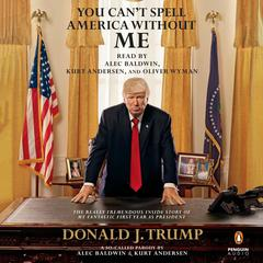 You Can't Spell America without Me by Alec Baldwin audiobook