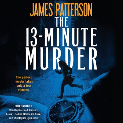 The 13-Minute Murder by James Patterson audiobook