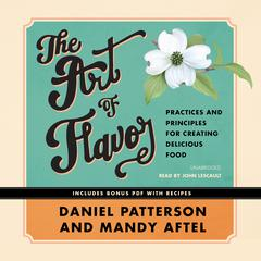 The Art of Flavor by Daniel Patterson, Mandy Aftel