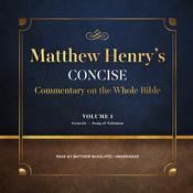 Matthew Henry's Concise Commentary on the Whole Bible, Vol. 1 by  Matthew Henry audiobook