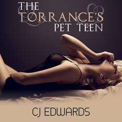 The Torrance's Pet Teen
