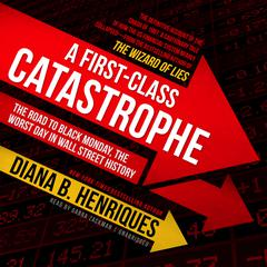 A First-Class Catastrophe by Diana B. Henriques audiobook
