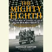 The Mighty Eighth by  Gerald Astor audiobook