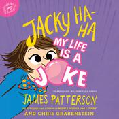 Jacky Ha-Ha: My Life Is a Joke by  Chris Grabenstein audiobook